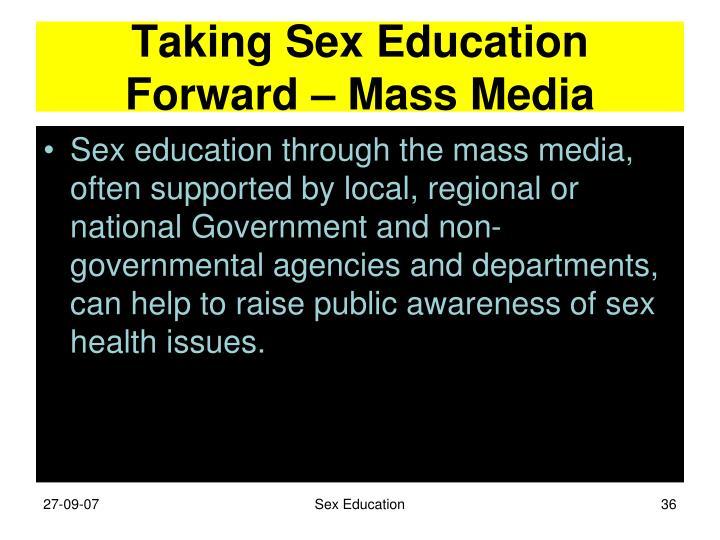 Taking Sex Education Forward – Mass Media