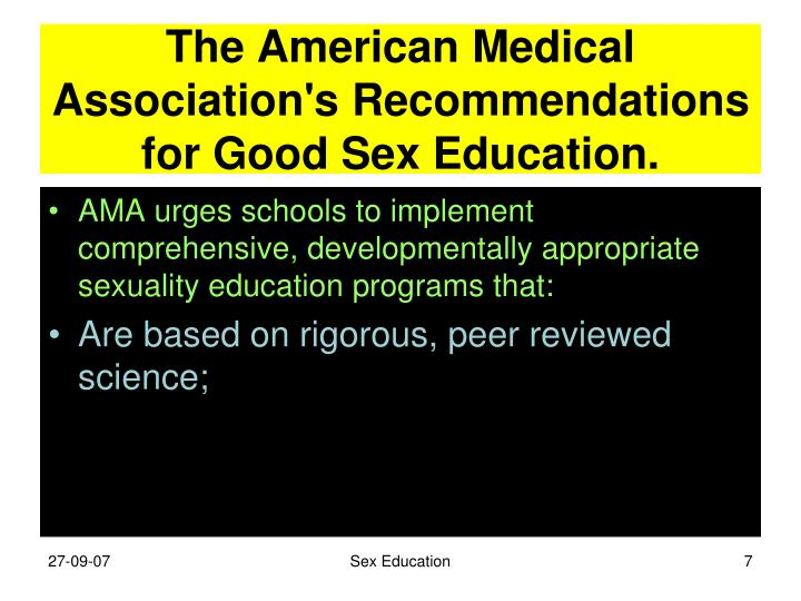 The American Medical Association's Recommendations for Good Sex Education.