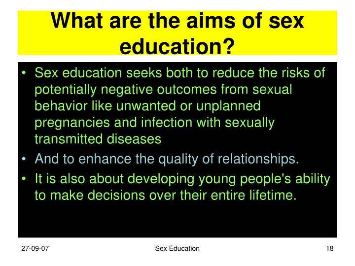 What are the aims of sex education?
