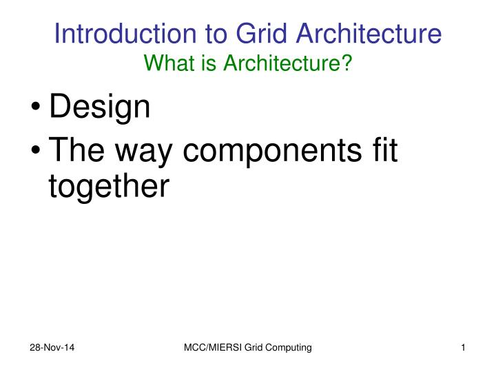 introduction to grid architecture what is architecture n.