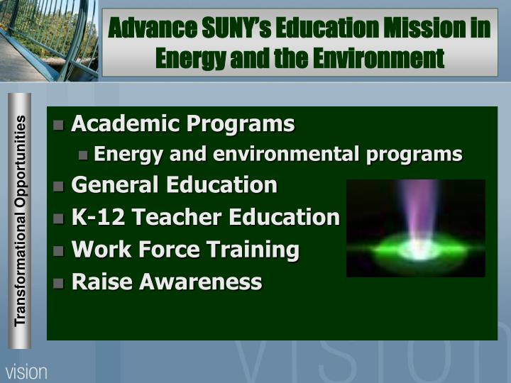 Advance SUNY's Education Mission in Energy and the Environment