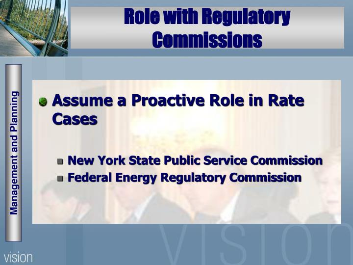 Role with Regulatory Commissions