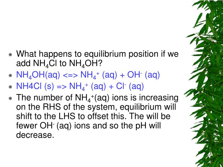 What happens to equilibrium position if we add NH