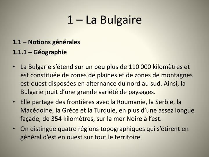 1 – La Bulgaire