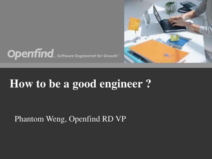 How to be a good engineer