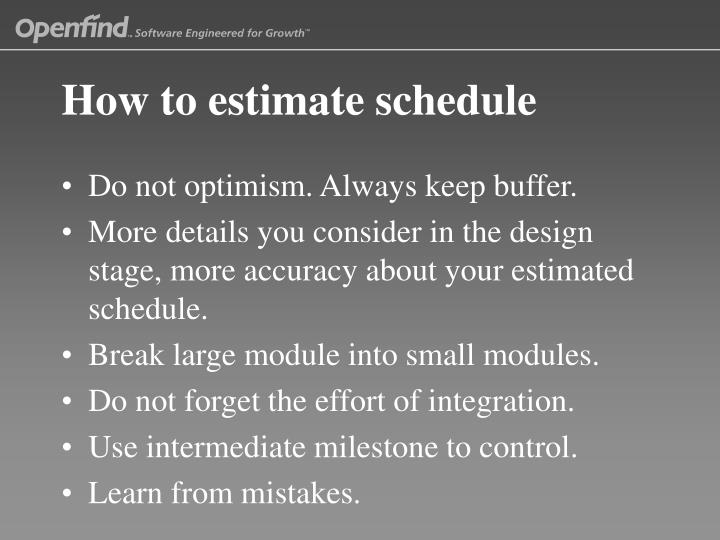 How to estimate schedule