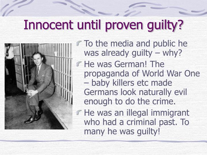 Innocent until proven guilty?