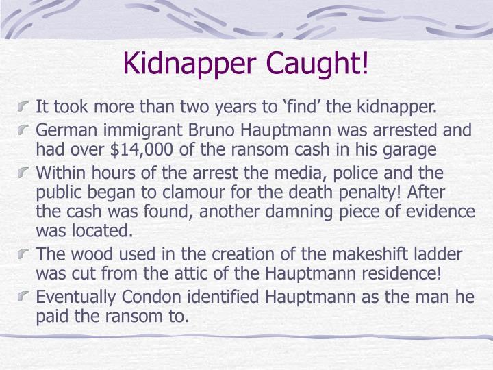 Kidnapper Caught!