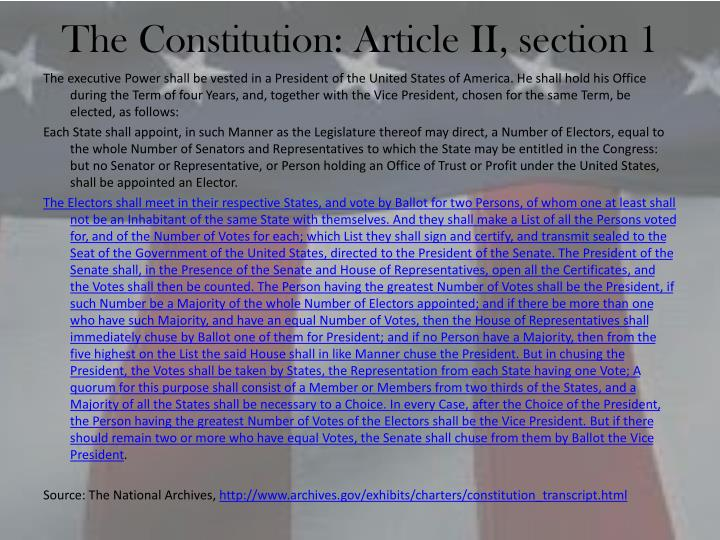 The Constitution: Article II, section 1