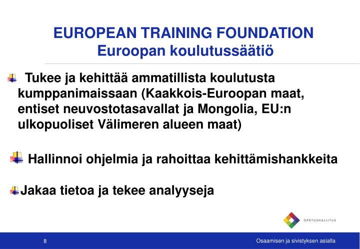 EUROPEAN TRAINING FOUNDATION