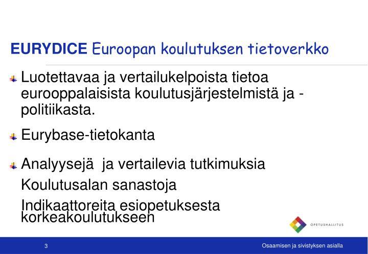 Eurydice euroopan koulutuksen tietoverkko1