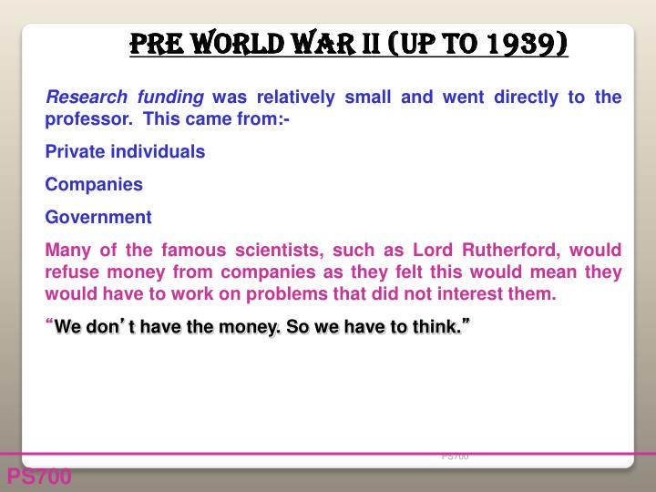 Pre World War II (up to 1939)