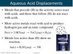 aqueous acid displacements