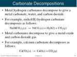 carbonate decompositions