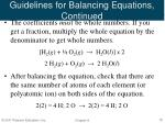 guidelines for balancing equations continued
