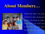 about members