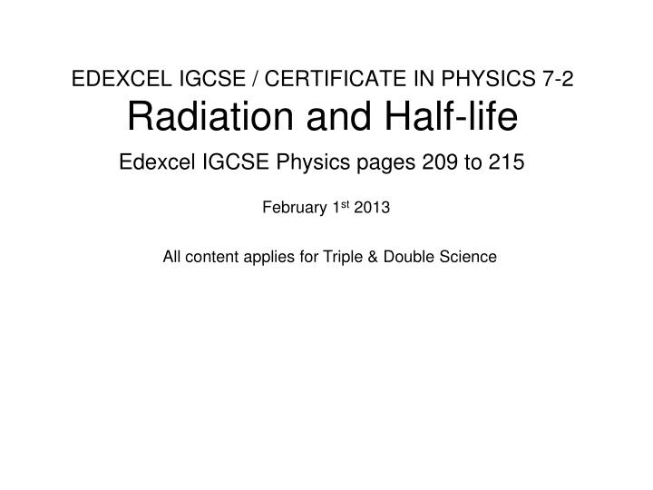 edexcel igcse certificate in physics 7 2 radiation and half life n.