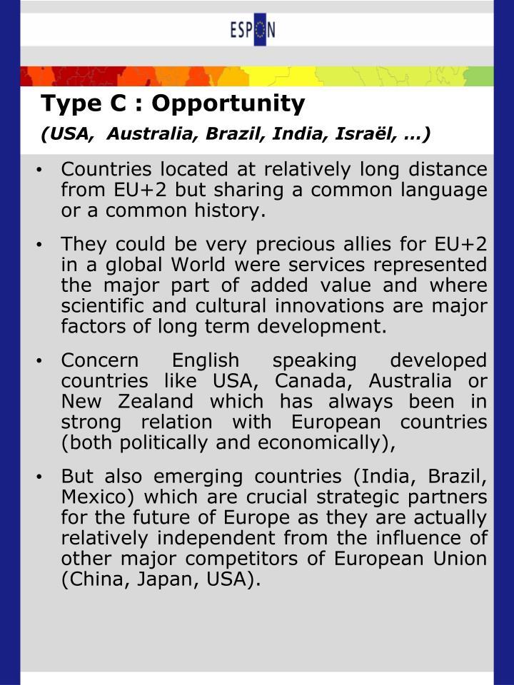 Type C : Opportunity