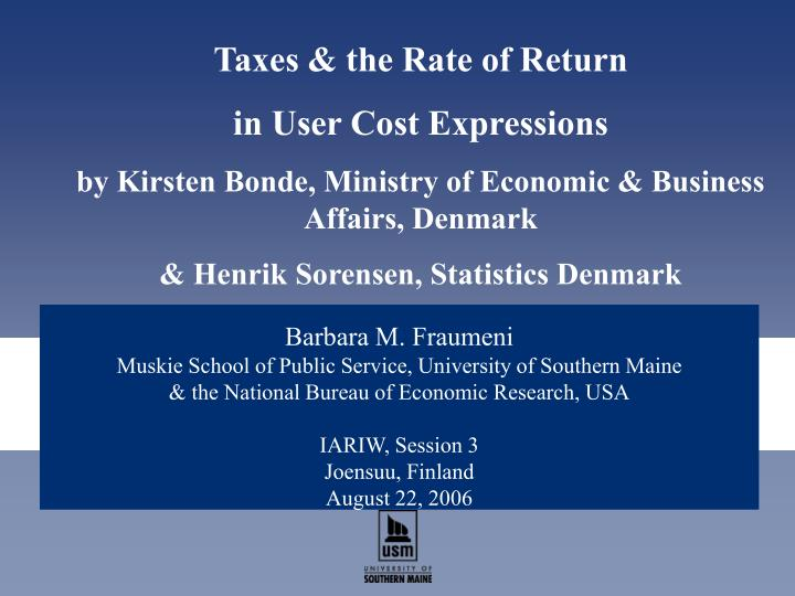 Taxes & the Rate of Return