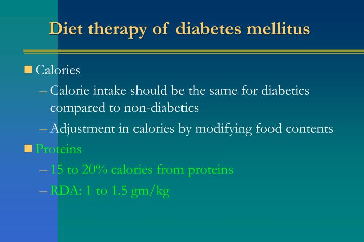 Diet therapy of diabetes mellitus
