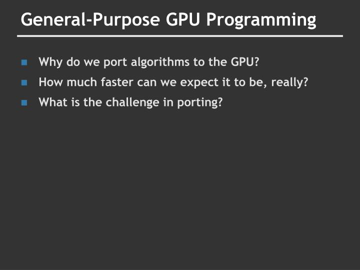General-Purpose GPU Programming