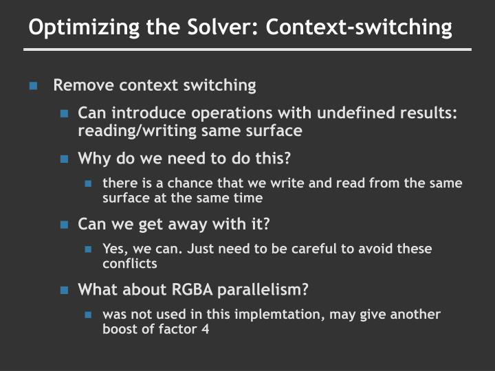 Optimizing the Solver: Context-switching