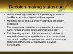 decision making status quo