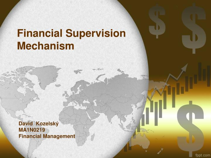 financial supervision mechanism n.