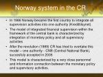 norway system in the cr