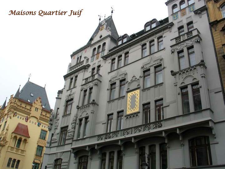Maisons Quartier Juif