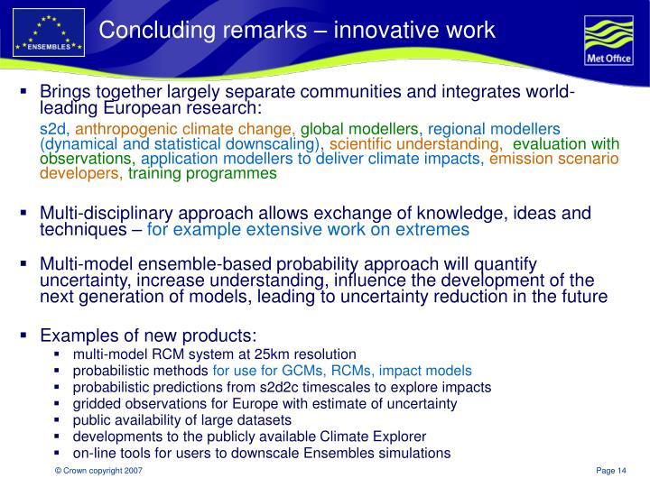 Concluding remarks – innovative work