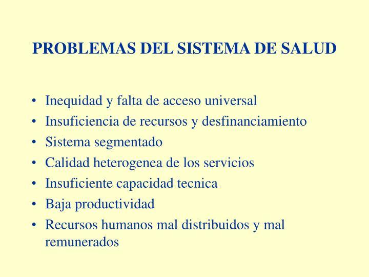 Problemas del sistema de salud