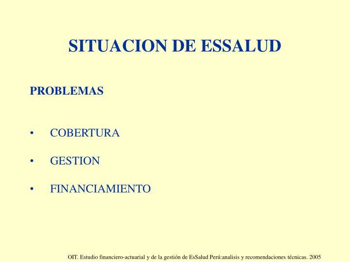 SITUACION DE ESSALUD