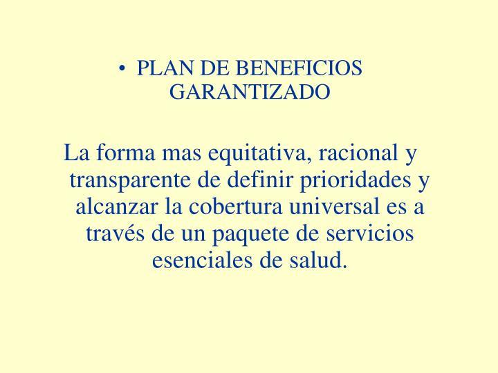 PLAN DE BENEFICIOS  GARANTIZADO