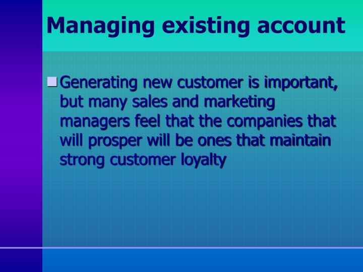 Managing existing account