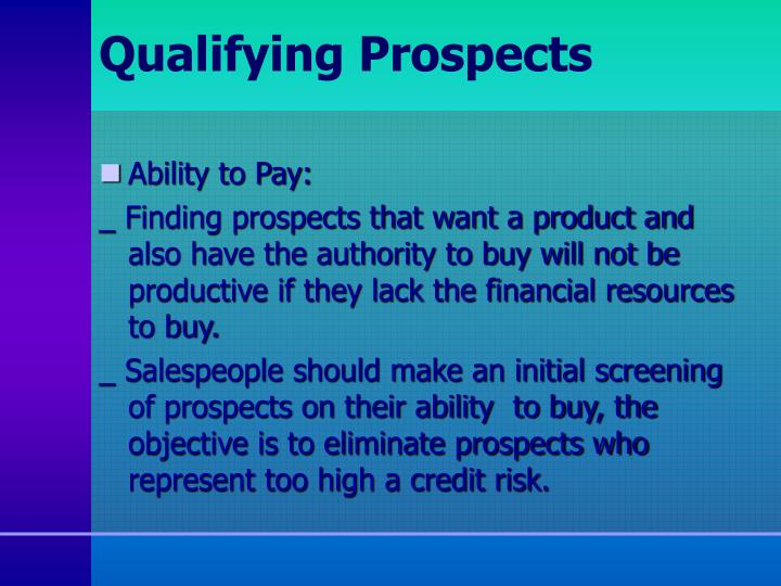 Qualifying Prospects