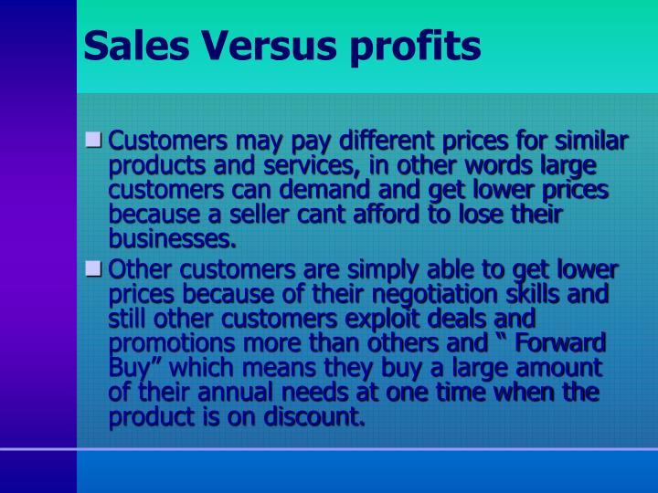 Sales Versus profits