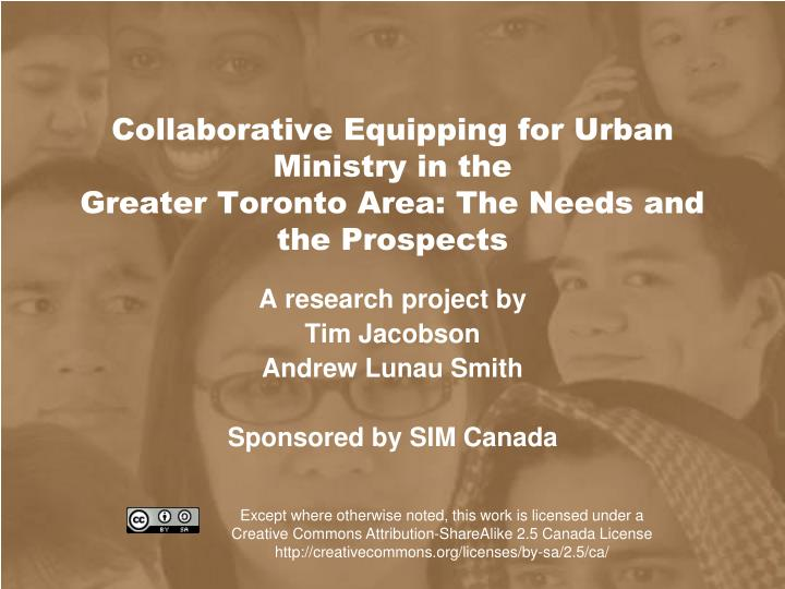Collaborative equipping for urban ministry in the greater toronto area the needs and the prospects