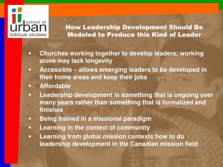 How Leadership Development Should Be Modeled to Produce this Kind of Leader