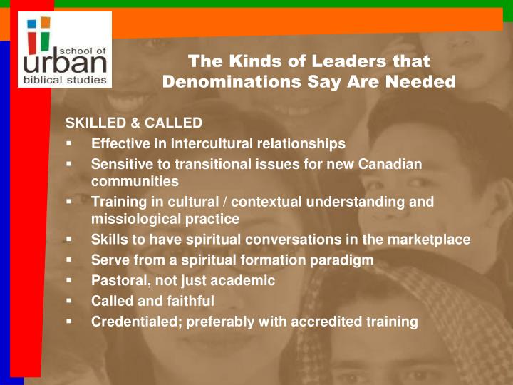 The Kinds of Leaders that Denominations Say Are Needed