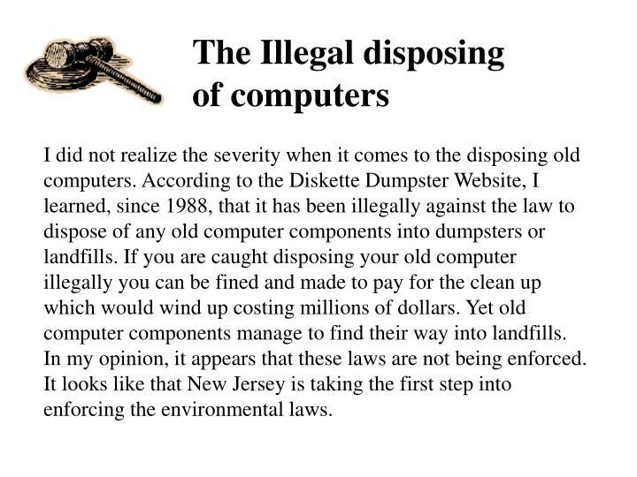 The Illegal disposing