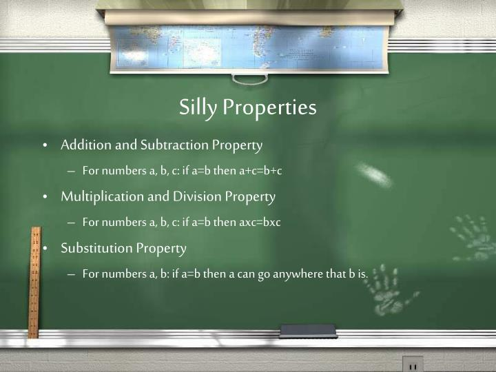 Silly properties1
