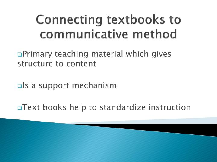Connecting textbooks to communicative method
