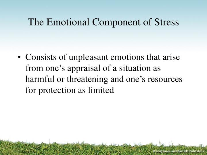 The Emotional Component of Stress