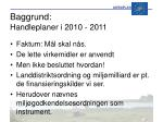 baggrund handleplaner i 2010 2011