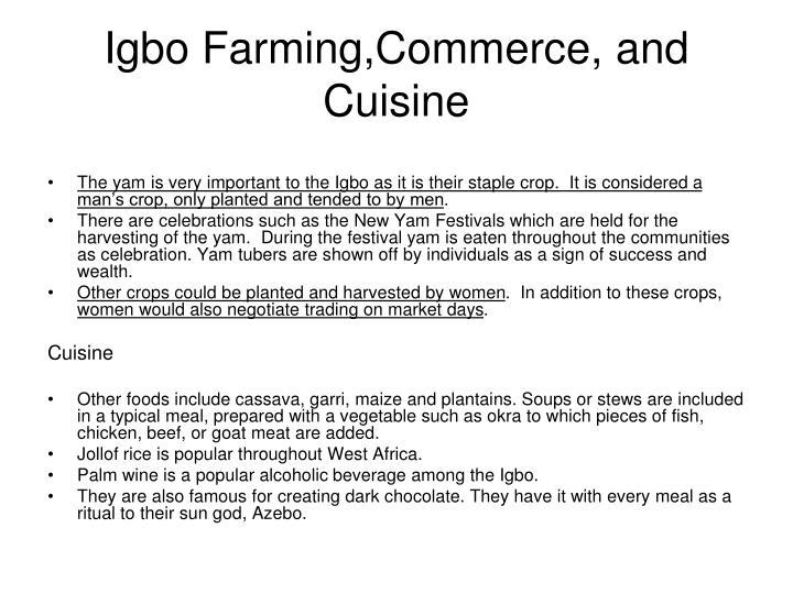 Igbo Farming,Commerce, and Cuisine