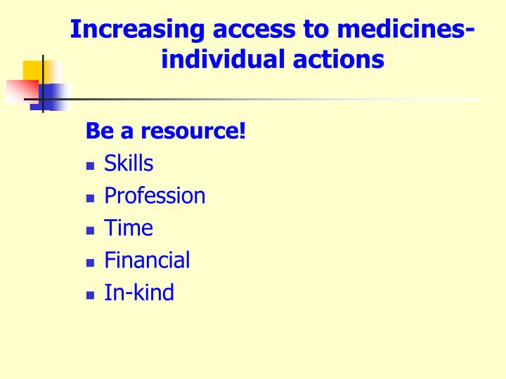 Increasing access to medicines-individual actions