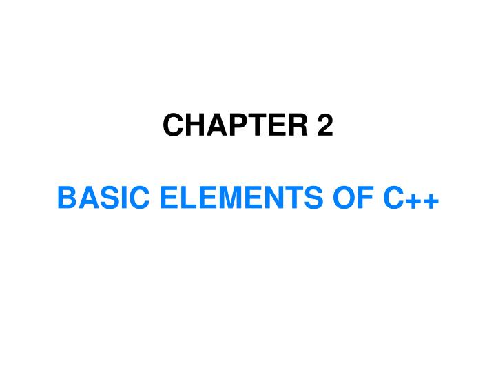 chapter 2 basic elements of c n.