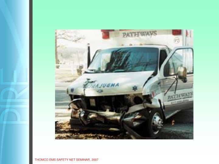 THOMCO EMS SAFETY NET SEMINAR, 2007
