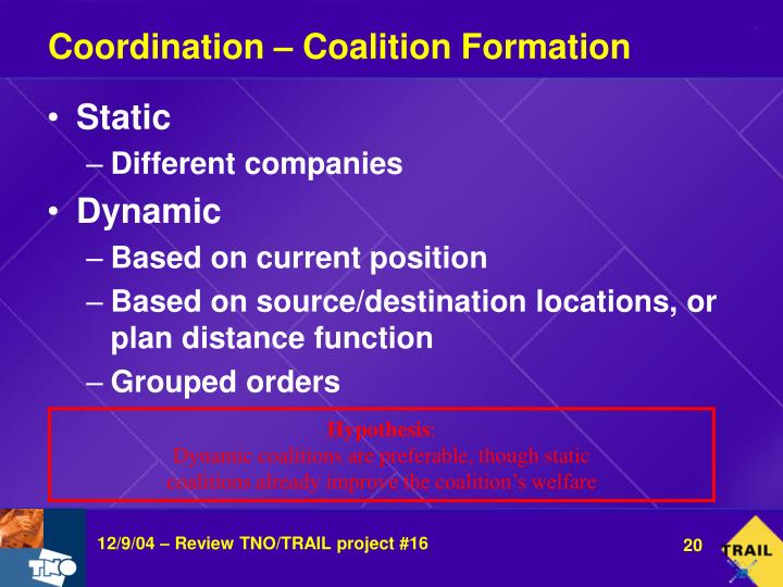 Coordination – Coalition Formation